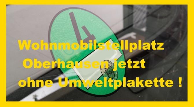 Wohnmobilstellplatz Oberhausen jetzt ohne Umweltplakette