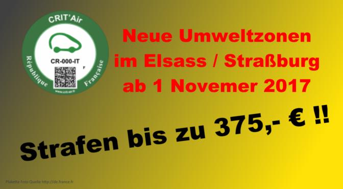 Umweltzone Elsass Straßburg ab 1-November-2017